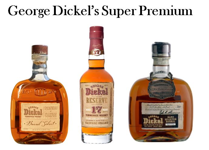 George Dickel's Super Premium Brands
