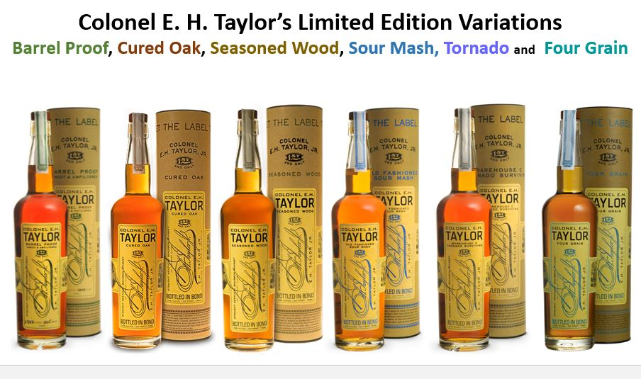 The six brands as part of the E. H. Taylor line that are Limited Edition Releases and are very hard to find are (from left to right);   Colonel E. H. Taylor Barrel Proof   (Green Tax Stamp),   Colonel E. H. Taylor Cured Oak   (Burgundy Tax Stamp),   Colonel E. H. Taylor Seasoned Wood   (Black Tax Stamp),   Colonel E. H. Taylor Old Fashioned   (Blue Tax Stamp),   Colonel E. H. Taylor Warehouse C Tornado surviving   (Gray Tax Stamp) and   Colonel E. H. Taylor Four Grain   (Green Tax Stamp)..