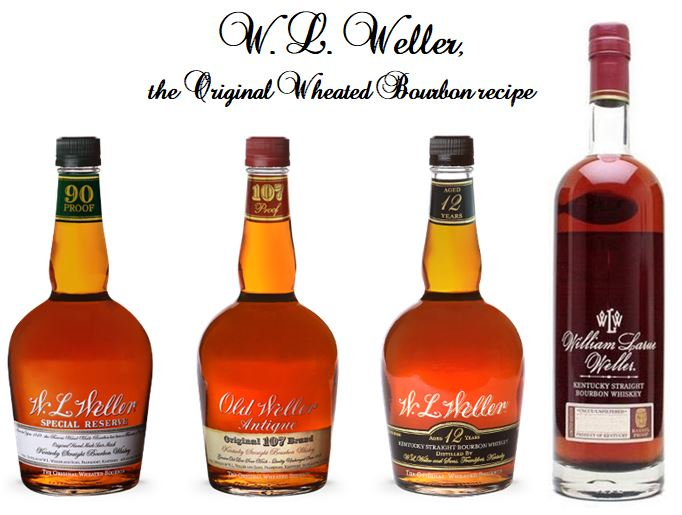W. L. Weller's three old Versions and its Antique Collection.   W. L. Special Reserve   (White Label wit  Green  neck band);   Old Weller Antique     Original 107 Brand   (Beige Label  Red  neck band);   W. L. Weller 12 Year-old   (Black Label with Black neck band) and the  Buffalo Trace Antique Collection's    William Larue Weller 17 year-old   (annual Limited Release)