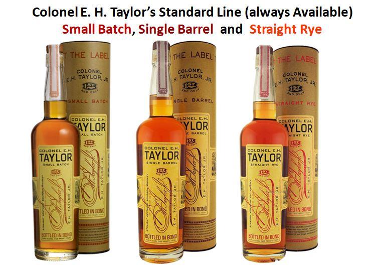 Colonel E. H. Taylor Standard Line