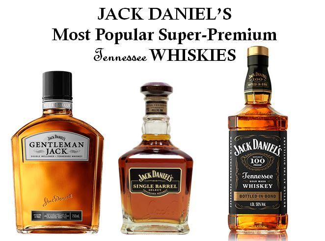 Jack Daniel's Super Premium Brands