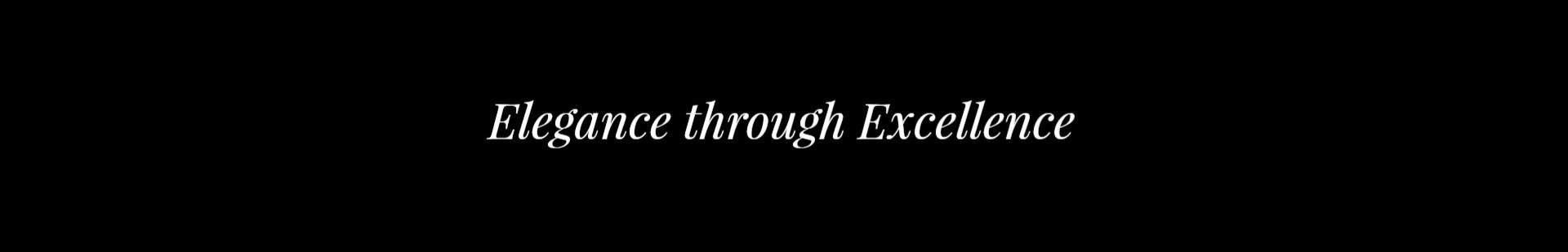 Elegance+through+Excellence+%28website+tag+image+v2%29.jpg