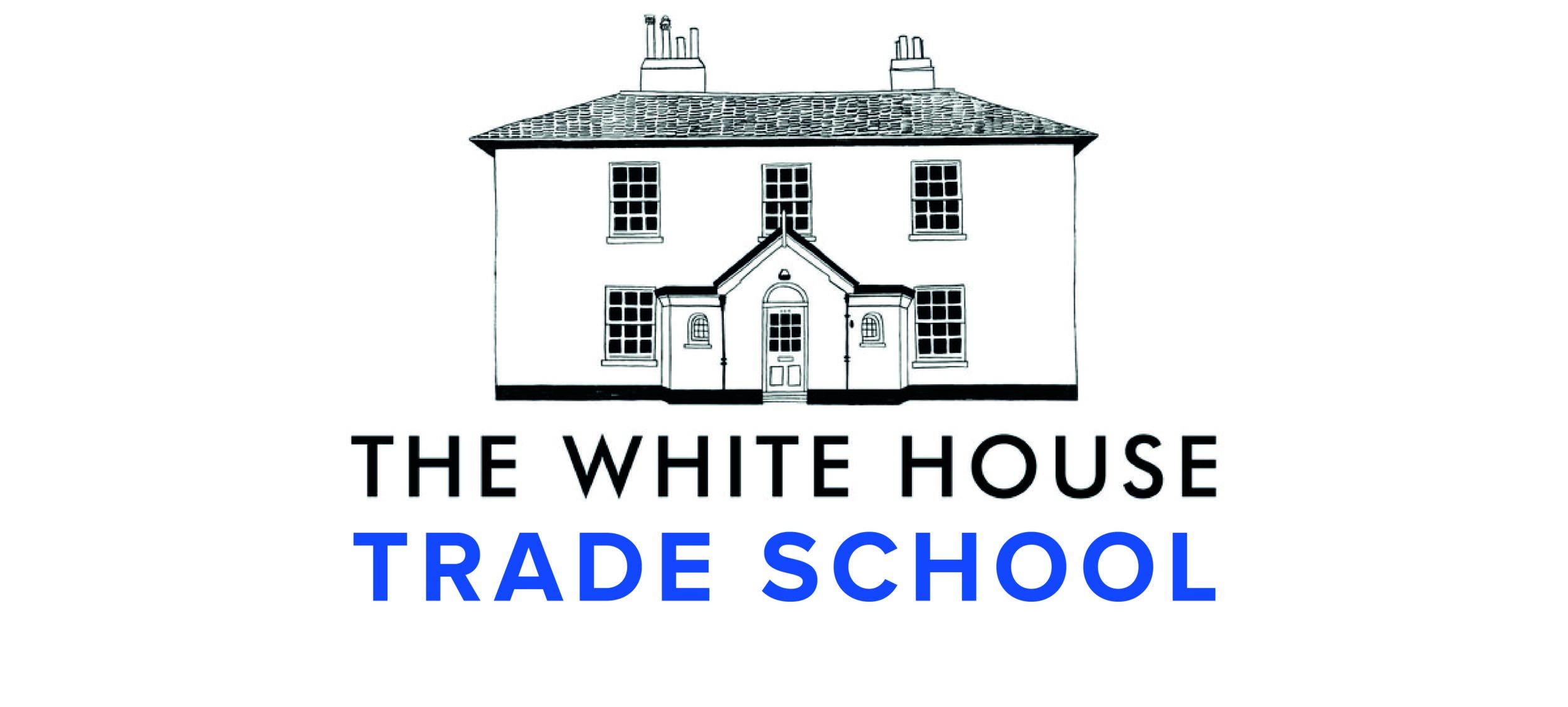 Whitehousetradeschool copy.jpg