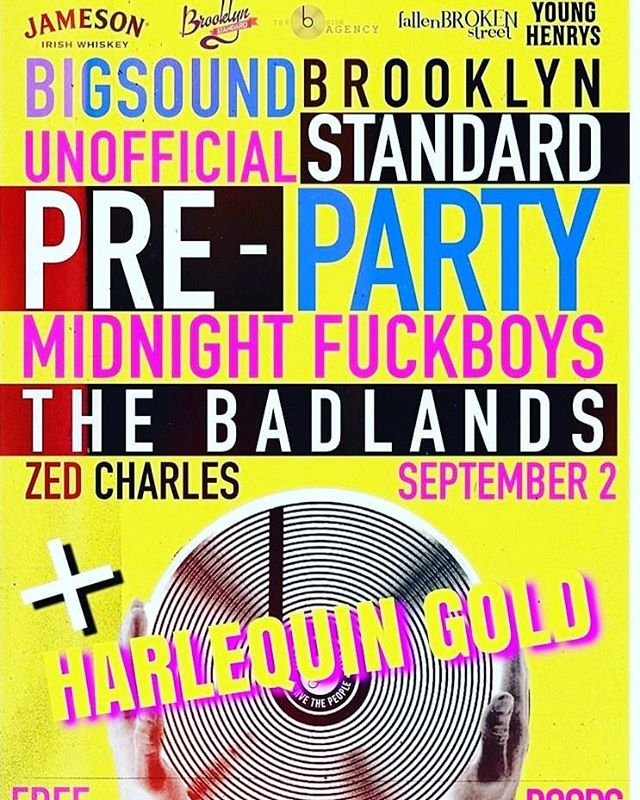 Well this is going to be a f'n great night 🤭😉 The only big sound pre party y'all need to know about 🤘🤘we will be playing with  @midnightfuckboys @zedcharles and last but not least  The wonderful ,the lovely ,the Canadian!!!!!! @harlequingold  See you in September 2nd  #bigsound #music  #valley  #brisbane ########## @jamesonwhiskey @fallenbrokenstreet @younghenrys @bsideagency @brooklynstandard