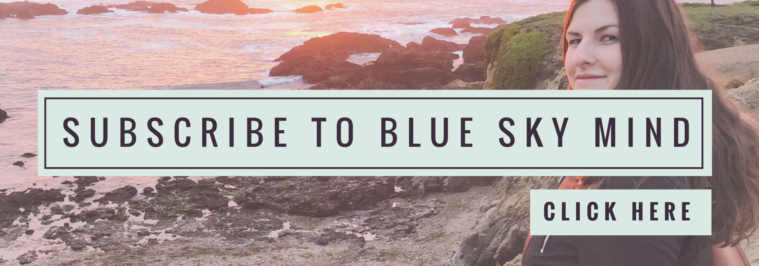 subscribe-to-blue-sky-mind-blog