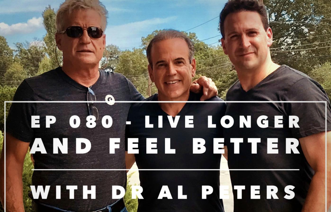 Live Longer & Feel Better with Dr Al Peters - Dr. Peters joins Tim and Steve to share some of the longevity secrets that cultures in the blue zones of the world all have in common.PART ONE PART TWO & THREE