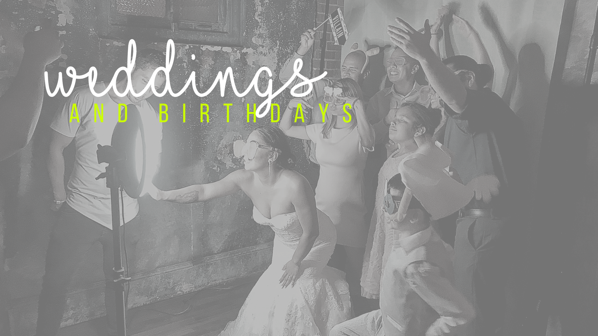 Weddings & Birthdays - - Customized backgrounds with your colors and/or theme- Engaging props that are perfect for the occasion- Share your personal gallery with all of your friends and family- Interested in prints? Add it to your quote request.