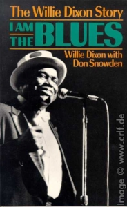 Willie Dixon Story - I am the Blues.jpg
