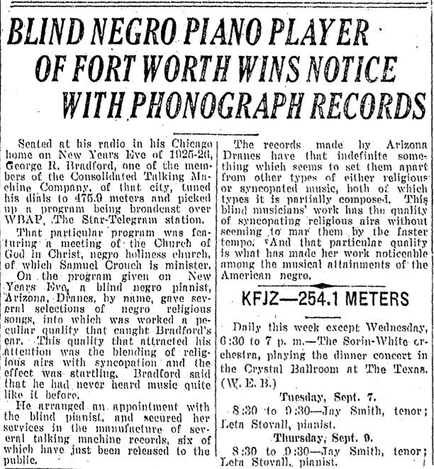 It was rare for Texas mainstream media outlets to feature stories about African-American performers in the 1920s and '30s. This uncommon report on Arizona Dranes appeared in the Fort Worth Star-Telegram circa 1926.