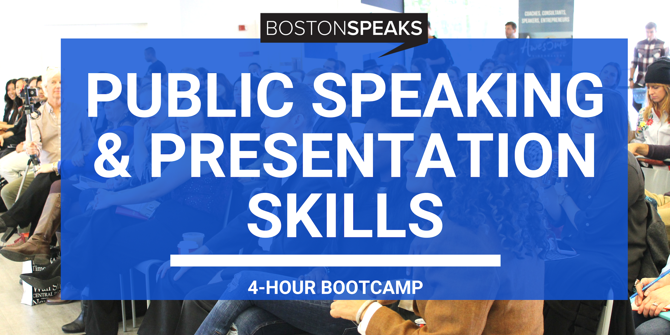 Make Public Speaking Scared Of You! - AN ACTION-PACKED PROGRAM THAT WILL HELP YOU BECOME A MORE CONFIDENT, ENGAGING AND POLISHED PUBLIC SPEAKER. (4-HOUR BOOTCAMP)