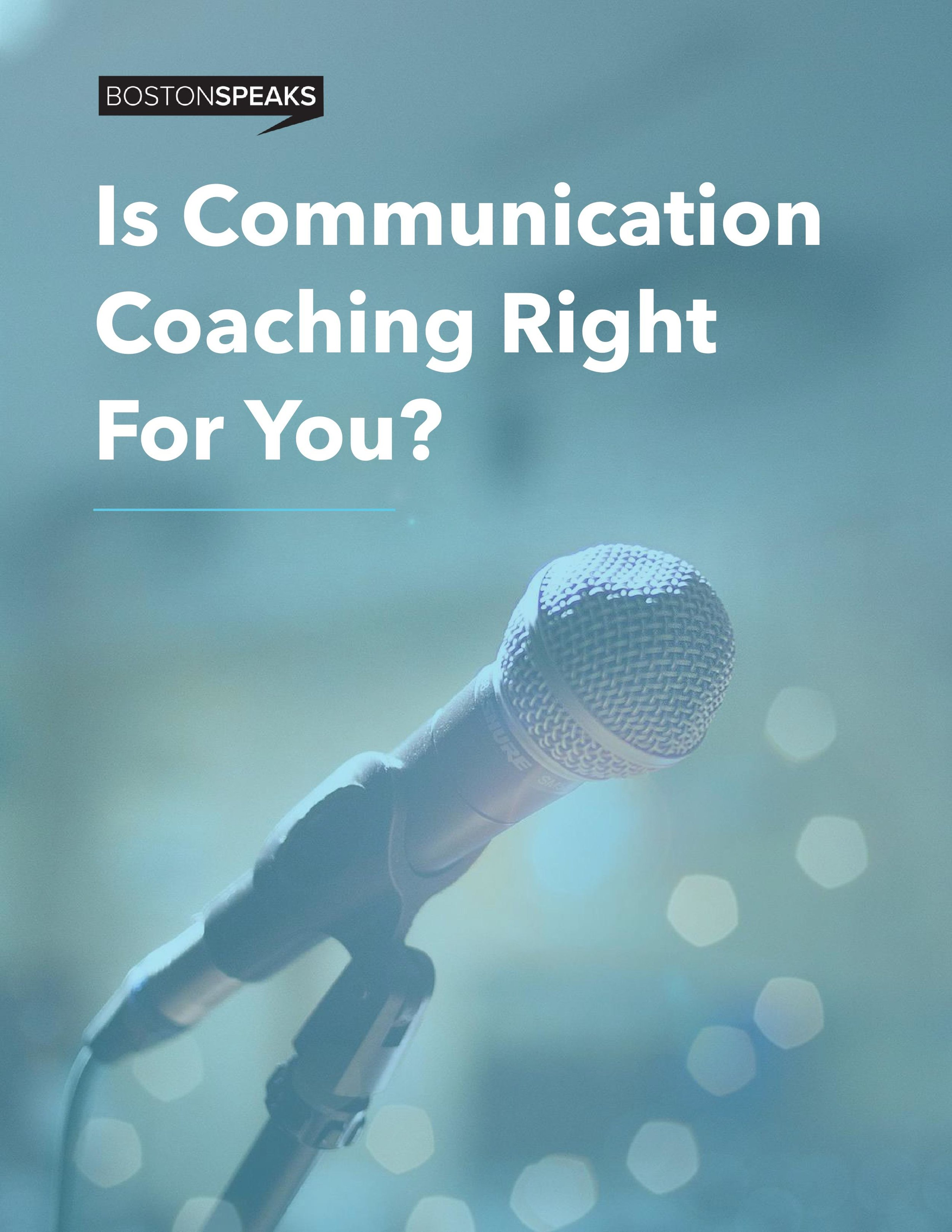 Is Communication Coaching Right For You?
