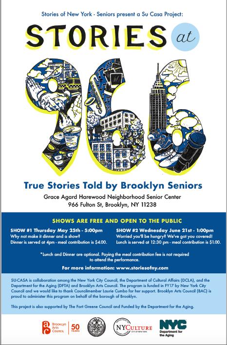 Grace Agard Harewood Neighborhood Senior Center  966 Fulton St, Brooklyn, NY 11238  Show #1: May 25, 2017- 5:00pm   Show #2: June 21, 2017- 1:00pm