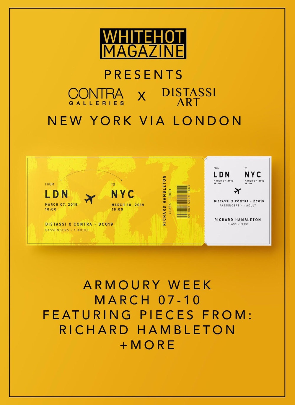 WHITEHOT MAGAZINE PRESENTS - CONTRA GALLERIES X DISTASSI ART - NY VIA LONDON.