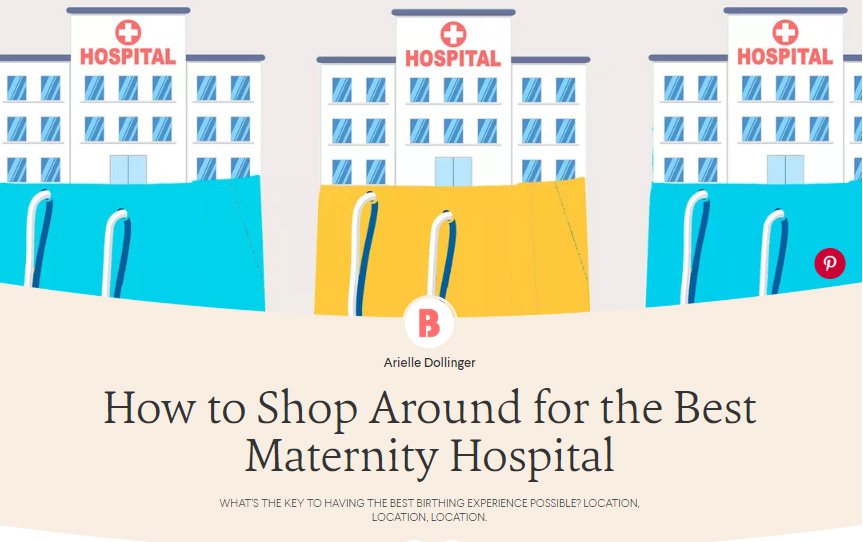 TheBump.com - Interview on how to choose the best maternity hospital for your birth.November 2017