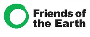- Friends of the Earth fights to protect our environment and create a healthy and just world.Together we speak truth to power and expose those who endanger the health of people and the planet for corporate profit. We organize to build long-term political power and campaign to change the rules of our economic and political systems that create injustice and destroy nature.