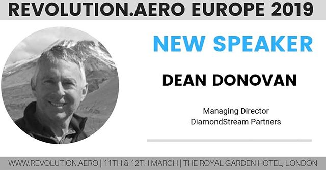 "We are delighted to announce Dean Donovan, MD, DIAMONDSTREAM as a speaker at Revolution.AERO next week in London.  He will talk about ""Investing in aircraft versus other aviation companies."" #revolutionaero #urbanairmobility #flyingtaxi #businessaviation #aviationdaily"