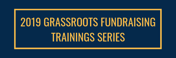 2019 Grassroots Fundraising Trainings Series (1).png