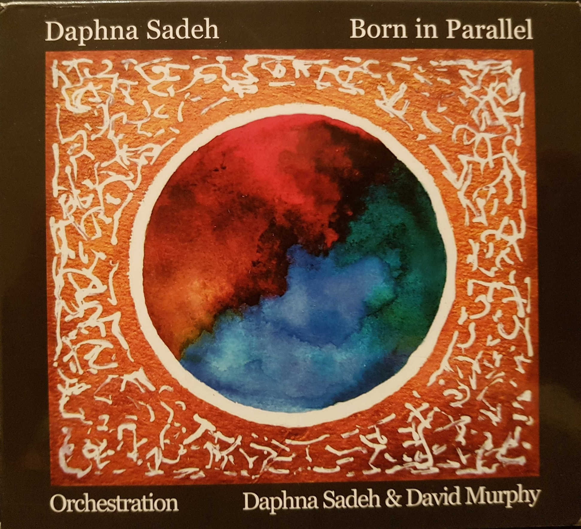 """Born in Parallel"" Daphna Sadeh with David Murphy 2014"