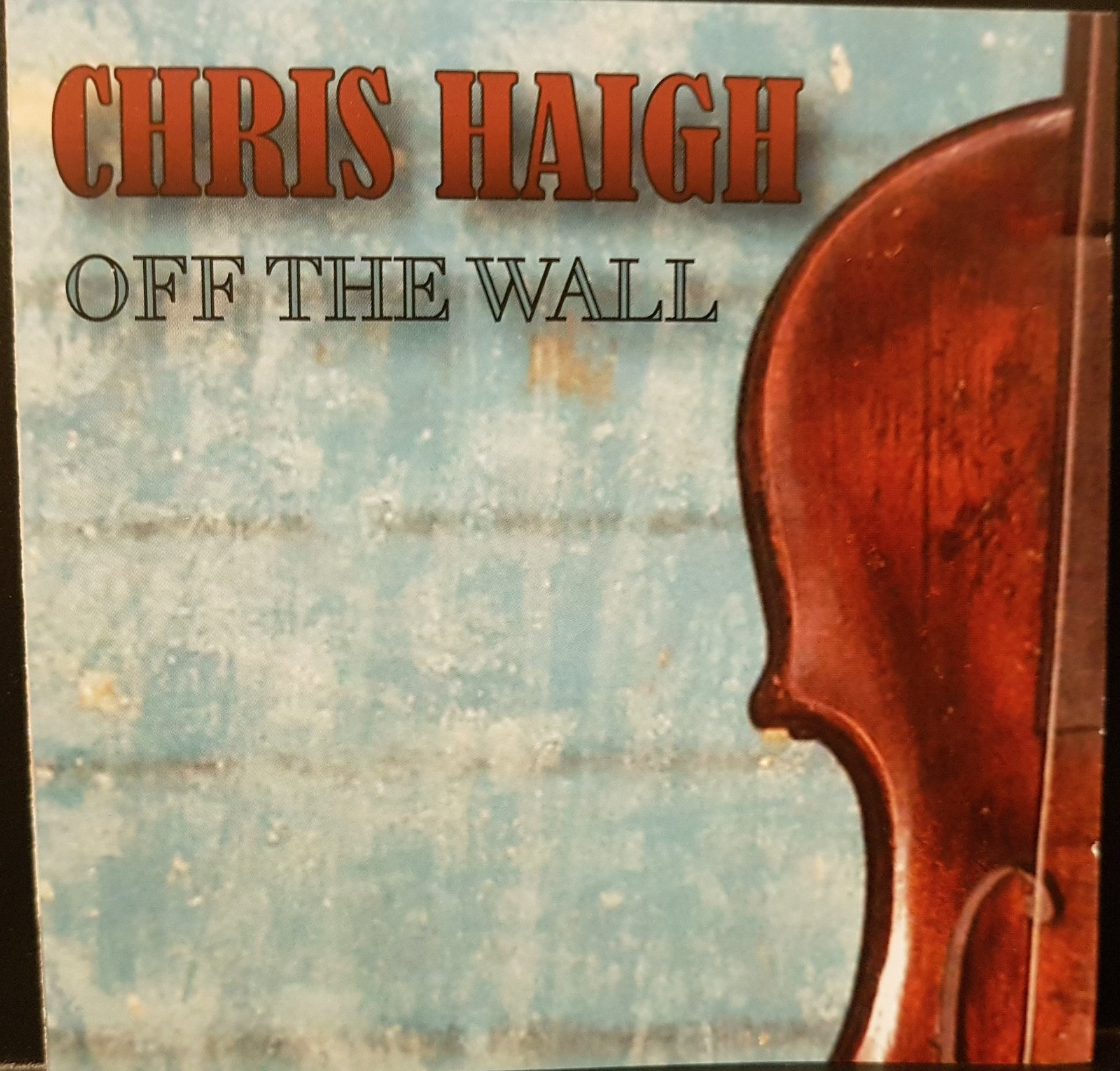 "Chris Haigh ""Off the Wall"" 2008"
