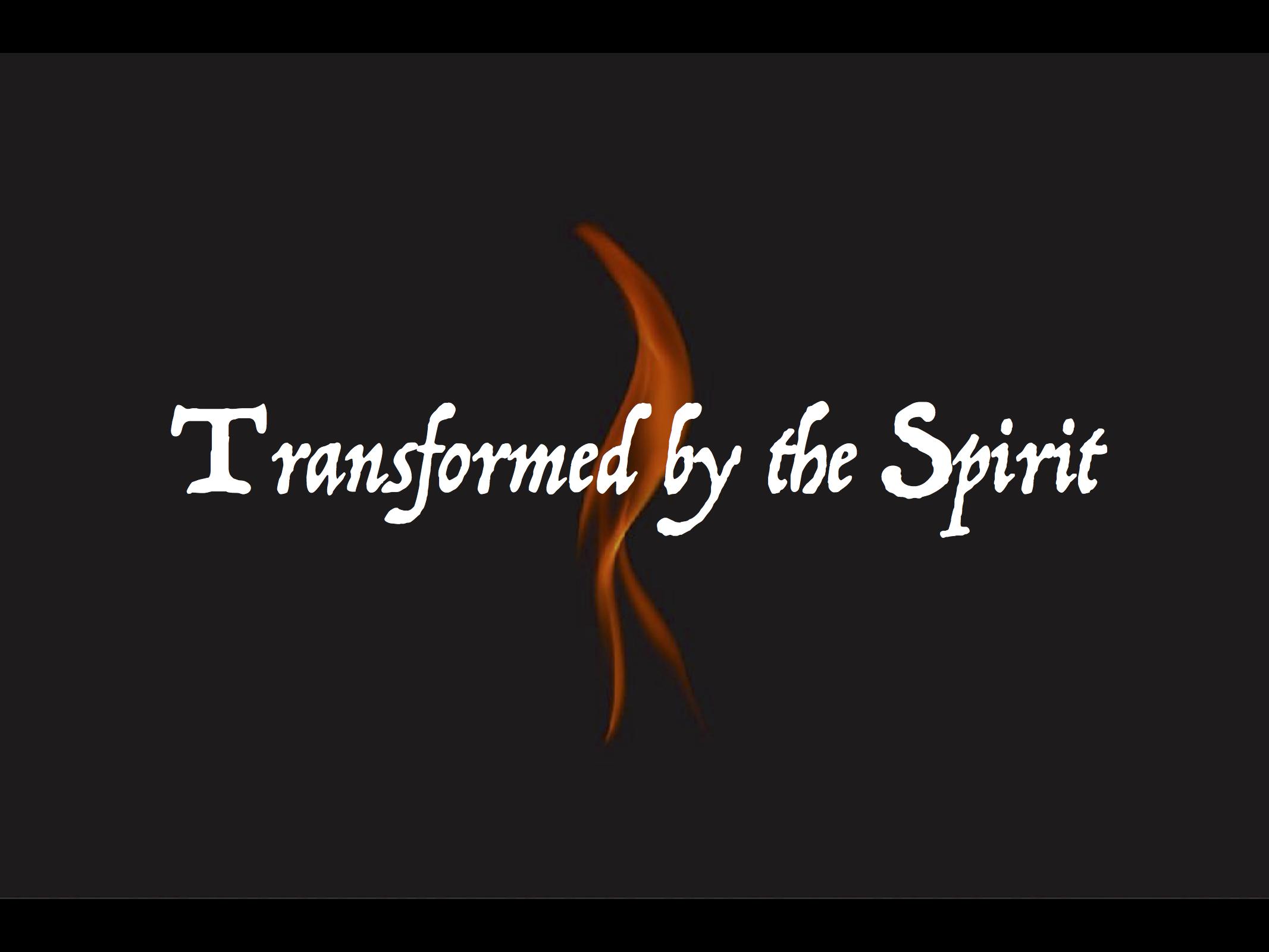 Transformed By The Spirit Slide-1.jpg