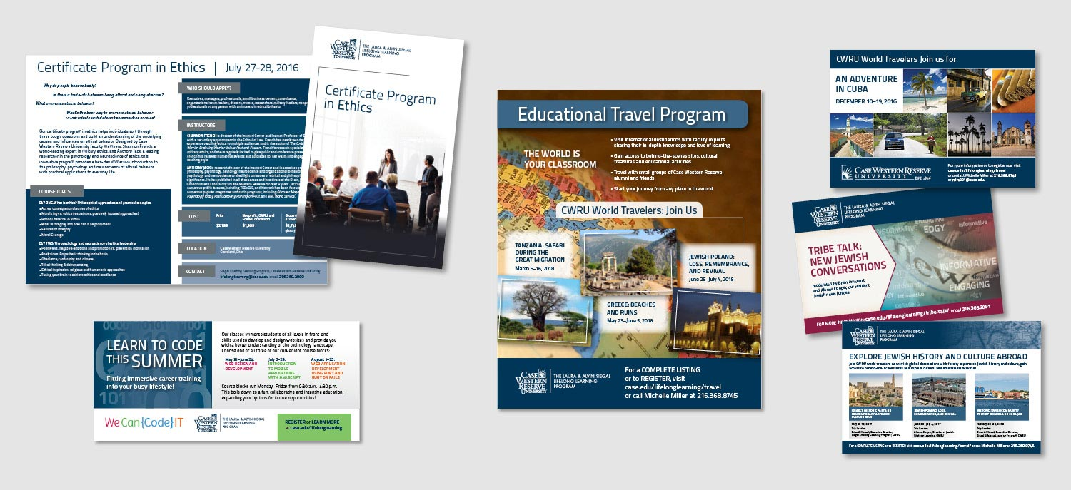 A selection of the many collateral and advertising pieces I've designed for Siegal Lifelong Learning. Pieces include: ads, mailers, postcards, brochures, handouts, flyers, invitations, banner ads, and more.