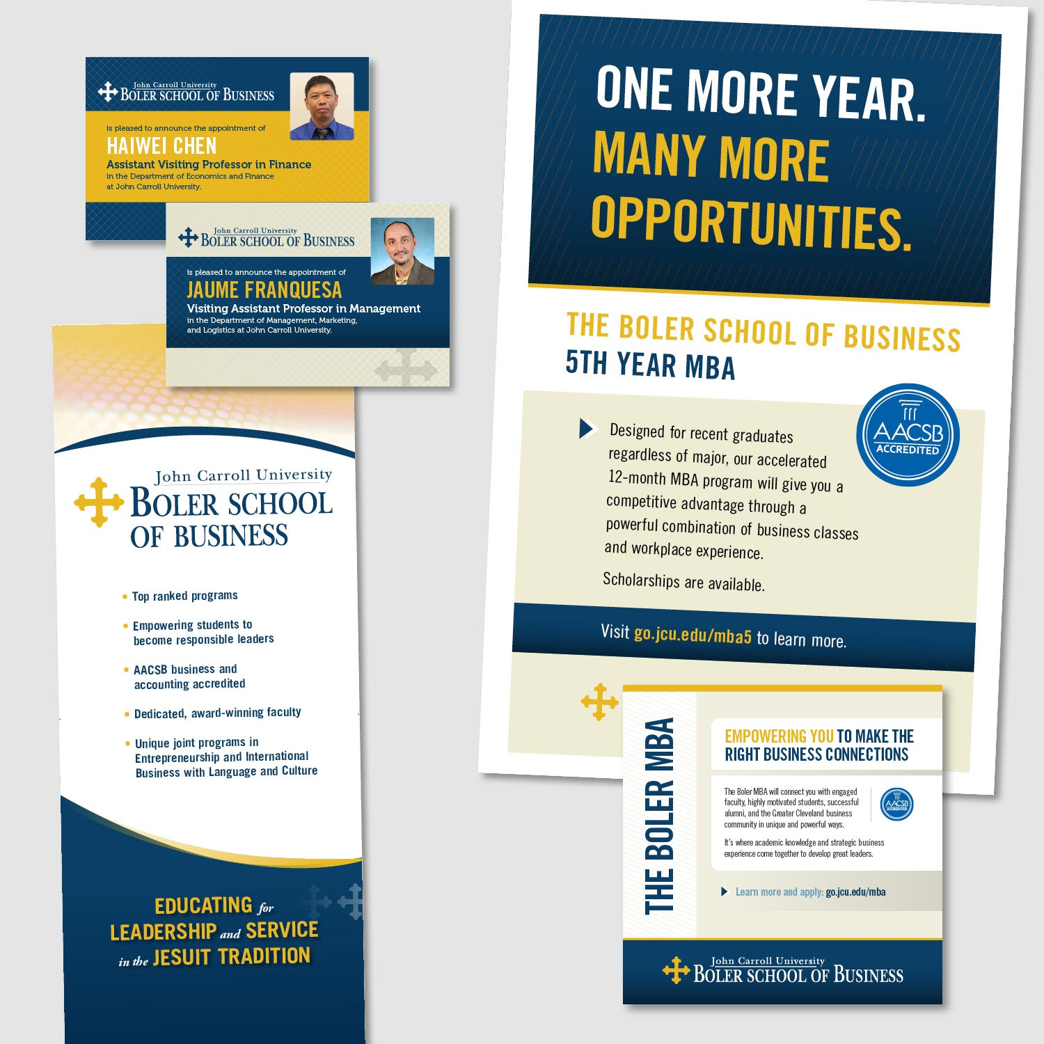 Working within brand guidelines and colors, I designed multiple layouts for the Boler School of Business at John Carroll University. Pieces include: ads, posters, banner stands, postcards, and more.