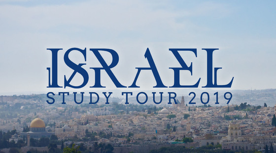 Israel Study Tour 2019 - February 24 - March 19, 2019Cost: $4,690