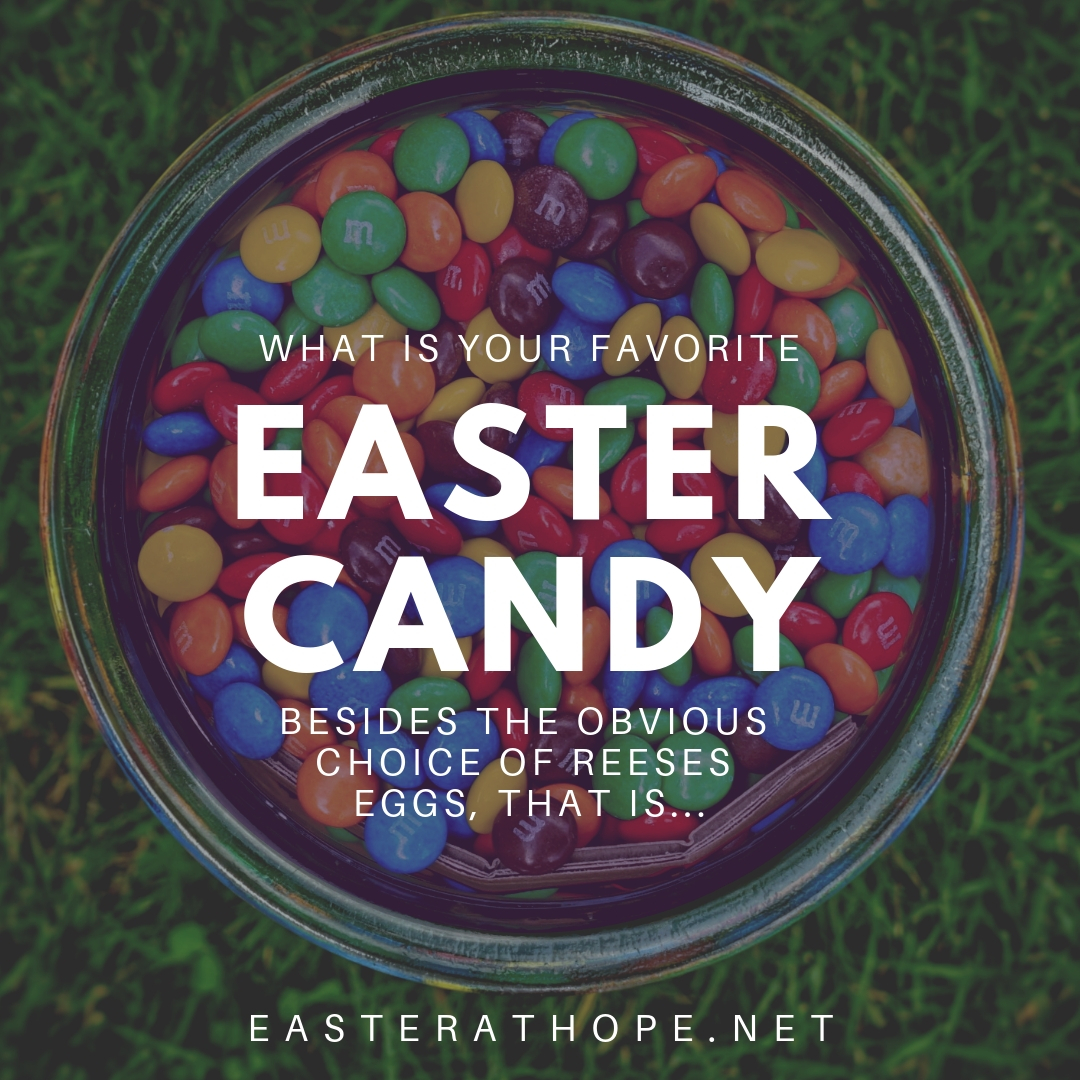 Everyone has a favorite. What can you simply not stop eating during Easter? #easterathope