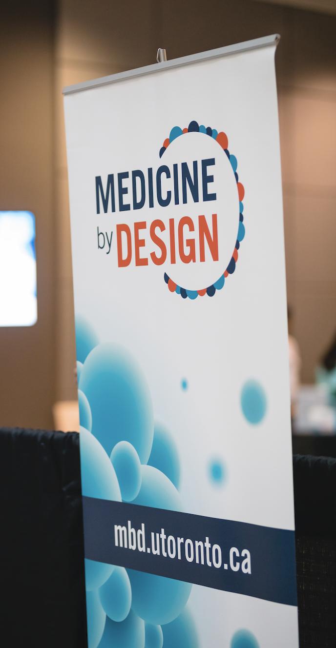 Figure 1:  Medicine by Design banner. Photo credit: Neil Ta