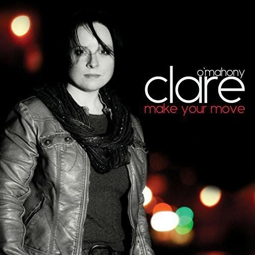 Clare O'Mahony: Make Your Move [CD]