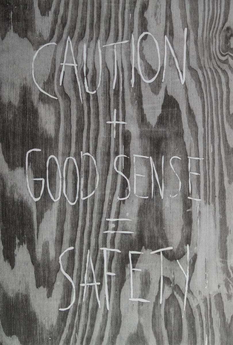 Jeremy Lundquist   Caution + Good Sense = Safety   Woodcut