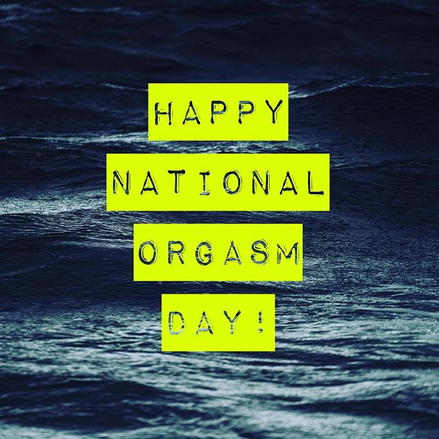 PSA there's still 5hr 15min to make this holiday count 🤘🏻 I believe in you 😘 #nationalorgasmday
