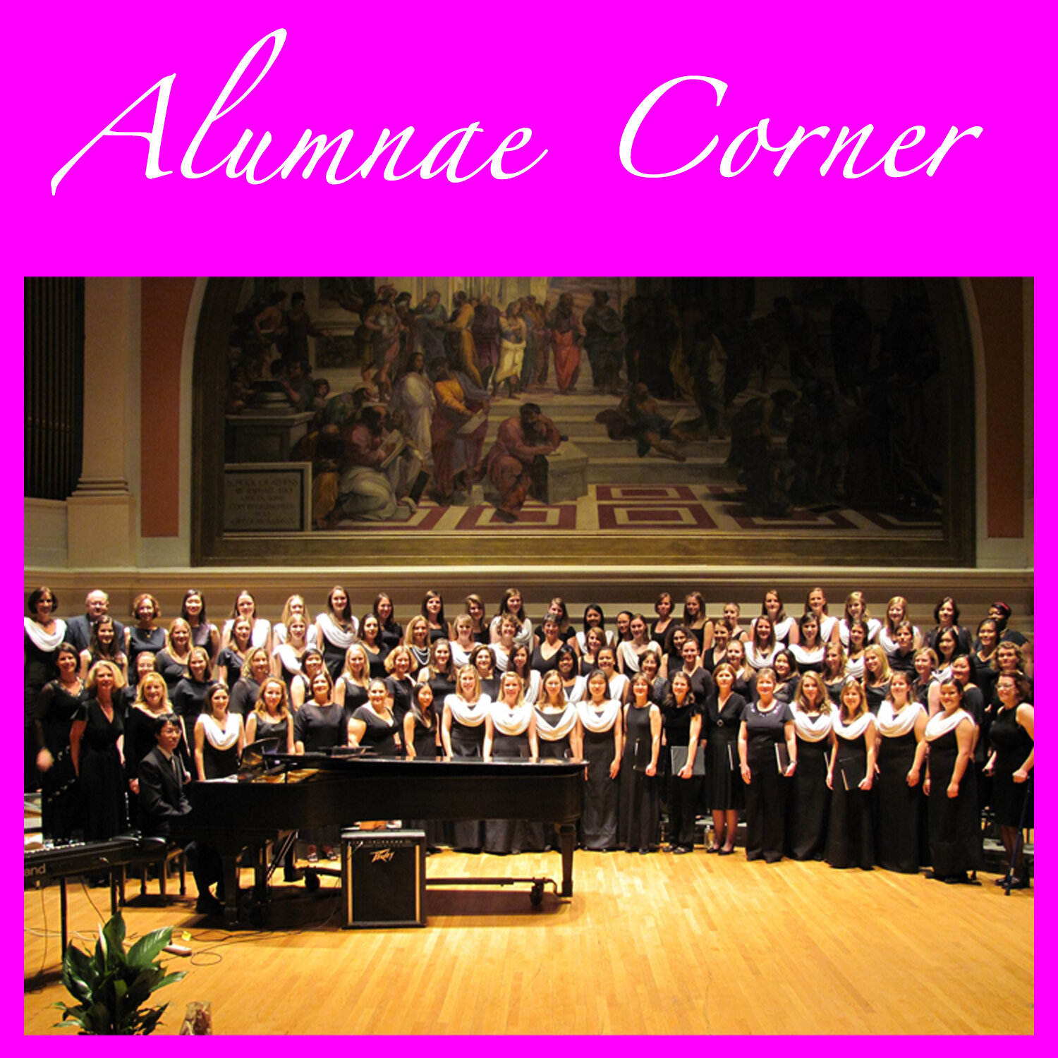 """The Virginia Women's Chorus in Old Cabell Hall with about 30 current members (when the picture was taken years ago) and 40 alumni all together. The photo is surrounded by a hot pink border with """"Alumnae Corner"""" in white text on the top border."""