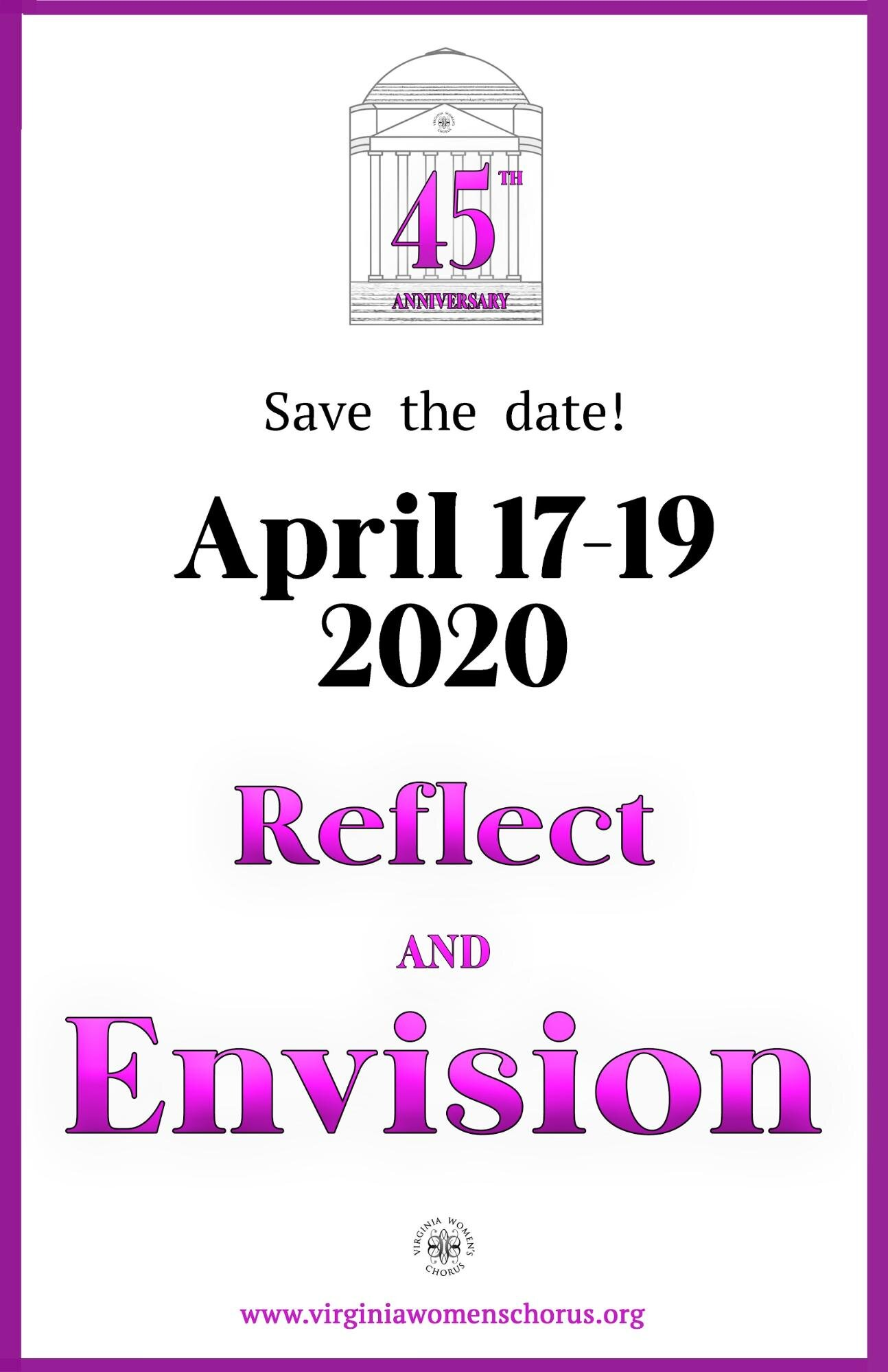 Save the date for our 45th anniversary! April 17-19, 2020: Reflect and Envision.
