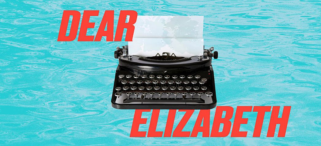 Dear Elizabeth Gate Theatre.jpg