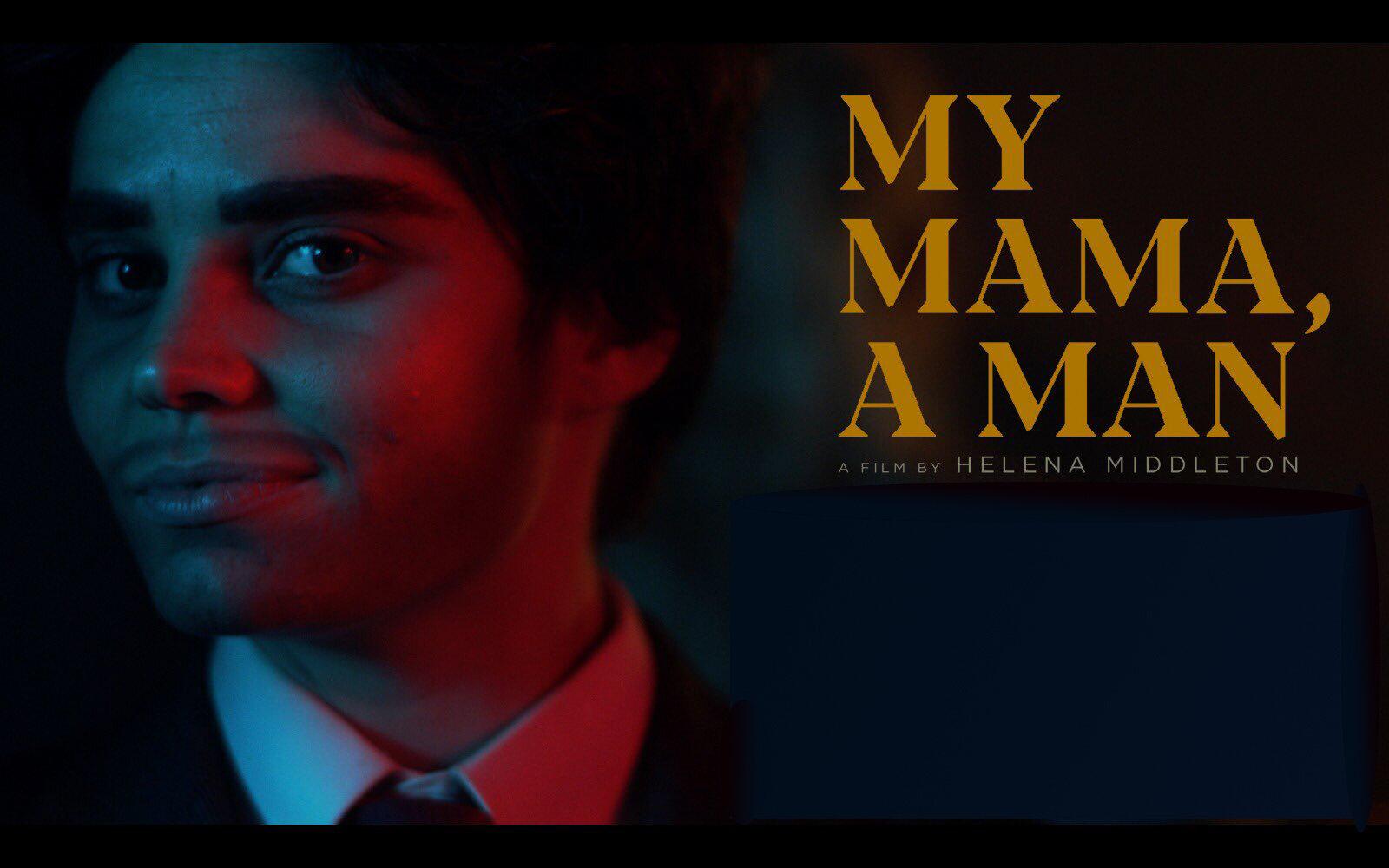 My Mama A Man.jpeg