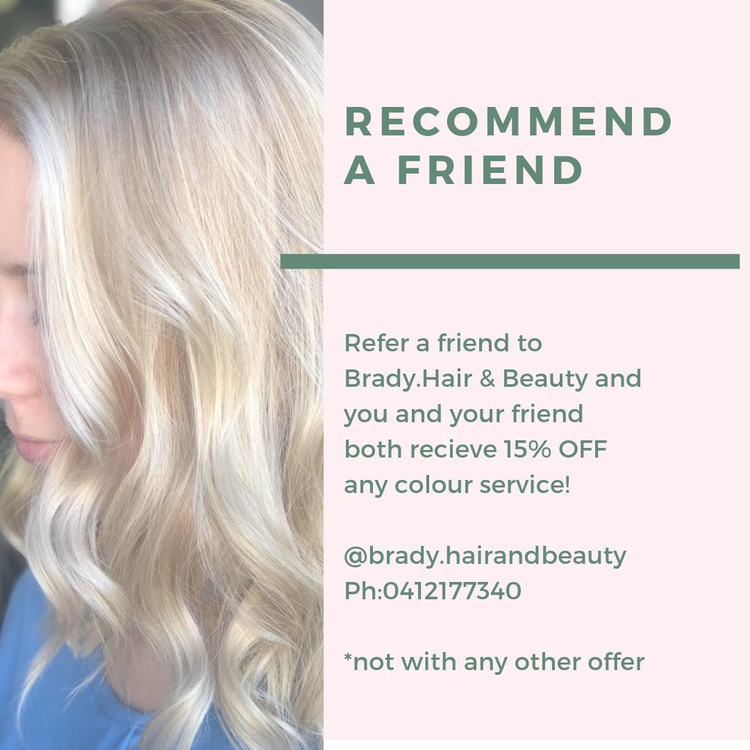 brady_hair_and_beauty_recommend_friend_special.jpg
