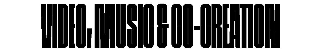 Video, music & co-creation
