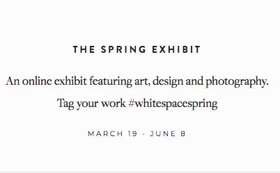 White Space Magazine - The Spring Exhibit 2017