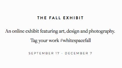 White Space Magazine - The Fall Exhibit 2018