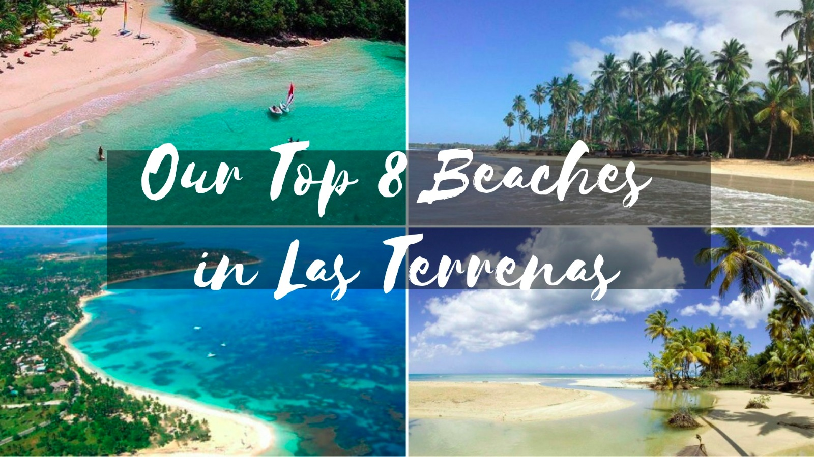 Our Top 8 Beaches in Las Terrenas.jpeg
