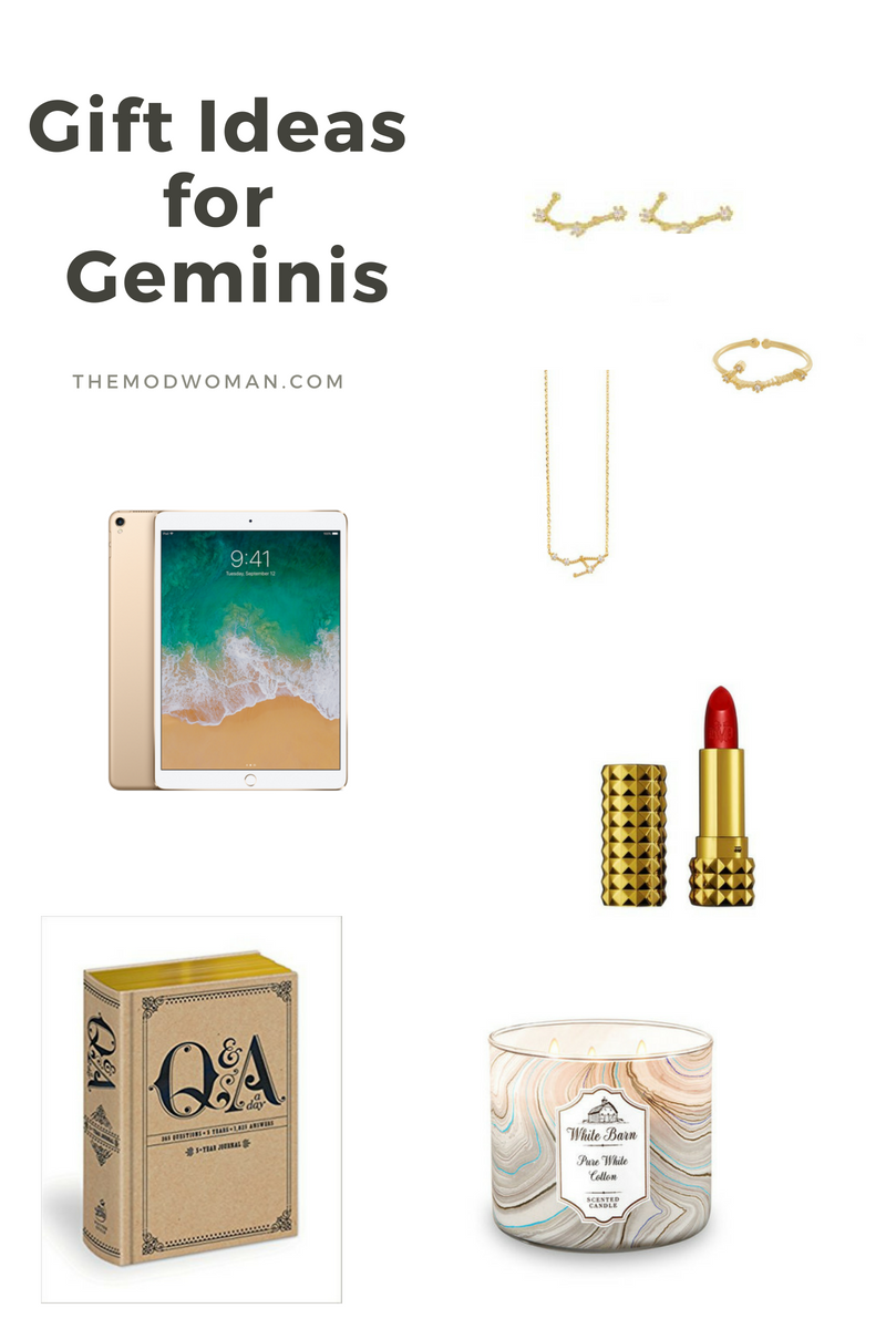 Wanderlust & Co Gemini Zodiac Jewelry, $35-$65  ;   Kat Von D Limited Edition Studded Lipstick in Santa Sangre, $19  ;   iPad Pro 10.5in, $649  ;   Q & A Five Year Journal, $13  ,   White Barn Pure White Cotton Candle, $24.50