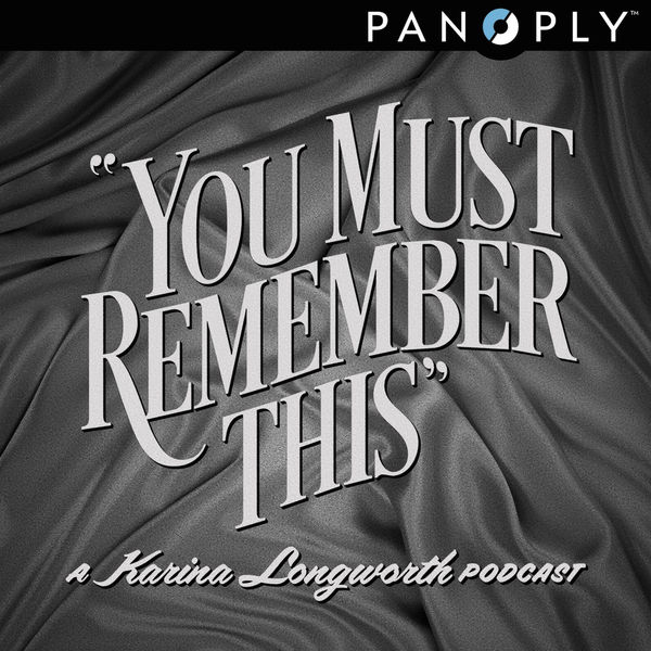 You-Must-Remember-This-Podcast.jpg