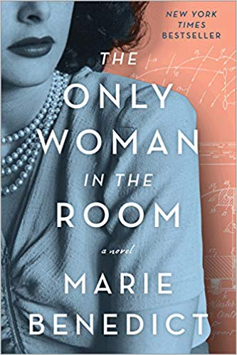 T he Only Woman in the Room by Marie Benedict