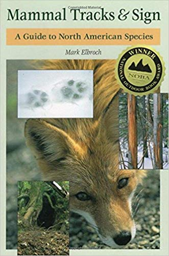 Mammal Tracks & Sign - Mark Elbroch.jpg
