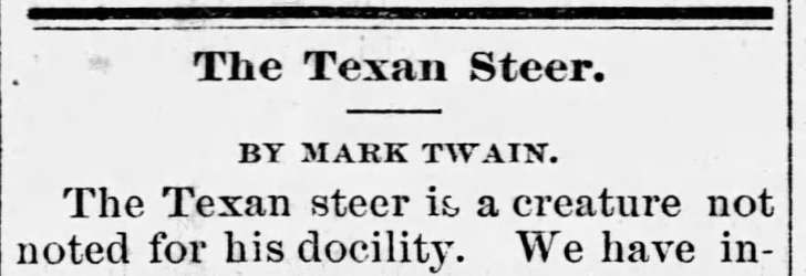 """The Texan Steer: A Rediscovered Sketch By Mark Twain?""   February 2019"