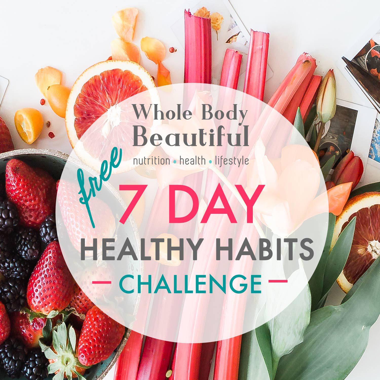 7 day healthy habits challenge