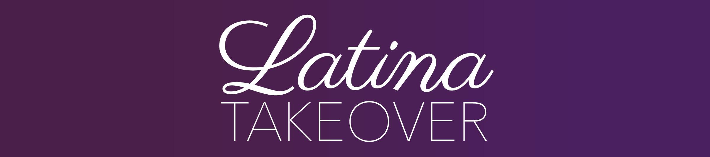 latinatakeover.jpg