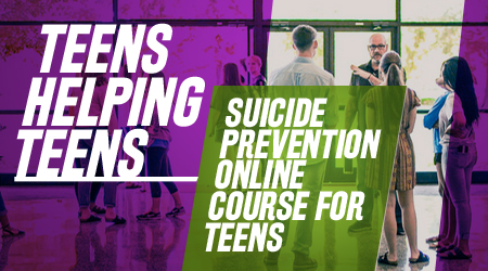 Teens have a responsibility to one another . . . Know how to help a friend.