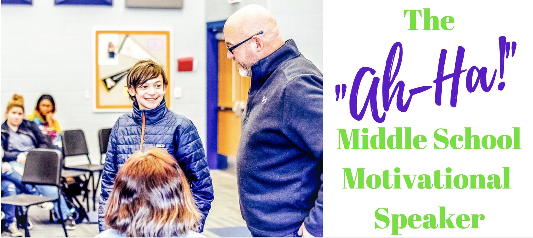 Middle School Motivational Speaker